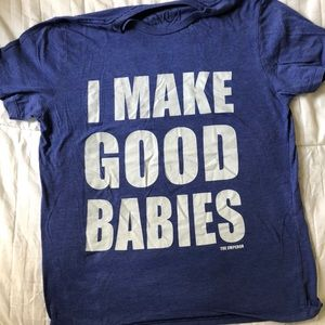 Blue I Make Good Babies Tee